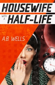 Housewife with a Half-Life paperback
